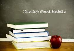 Developing Good Habits