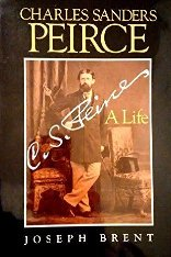 The Life of Charles Sanders Peirce
