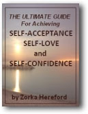The Ultimate Guide to Achieving Self-Acceptance Self-Love and Self-Confidence