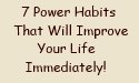 7 power habits